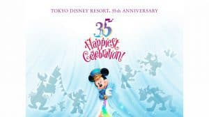 Details Announced for Tokyo Disney Resort 35th 'Happiest Celebration!'