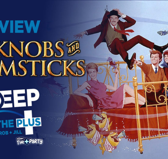 Bedknobs and Broomsticks Deep in the Plus